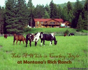 Discover the Rich Ranch Outfitting and Guest Ranch Seeley Lake, Montana Dude Ranch