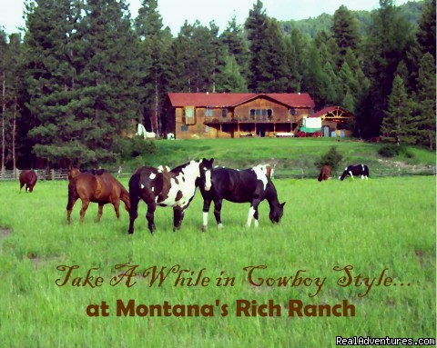 Discover the Rich Ranch Outfitting and Guest Ranch Dude Ranch Seeley Lake, Montana