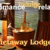 Getaway Lodge offers luxury suites for couples romance.
