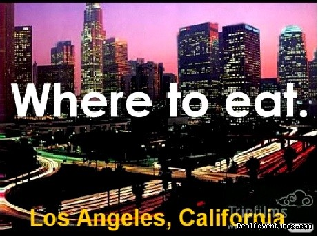 Where to Eat in LA