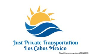 Just Private Transportation Los Cabos San José del Cabo, Mexico Car & Van Shuttle Service