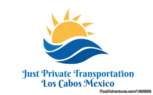 Just Private Transportation Los Cabos